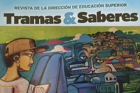 Se presentó la revista Tramas & Saberes de la Dirección de Educación Superior del CGE