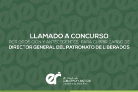 Llamado a concurso para cubrir cargo de Director General del Patronato de Liberados