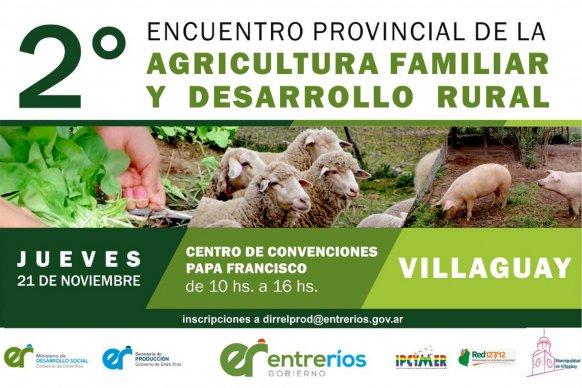 Villaguay será sede del Segundo Encuentro Provincial de Agricultura Familiar y Desarrollo Rural