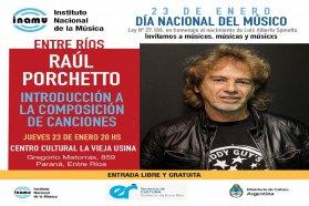 Raúl Porchetto dará una charla abierta en Entre Ríos en el marco del Día Nacional del Músico