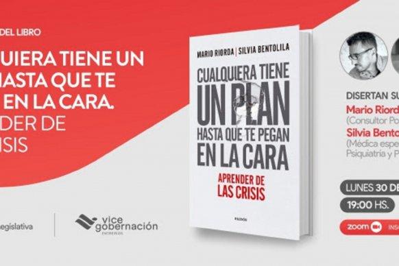 Este lunes presentan el libro Cualquiera tiene un plan hasta que te pegan en la cara. Aprender de las crisis