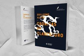 Se presentará Crónicas en Claroscuro de Guillermo Alfieri