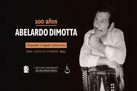 Se celebrará el centenario de Abelardo Dimotta, creador del chamamé entrerriano