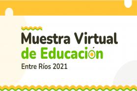El CGE invita a conocer en su web las producciones audiovisuales de la Muestra Virtual de Educación 2021
